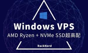 美国主机商RackNerd推出AMD Ryzen Windows NVMe VPS