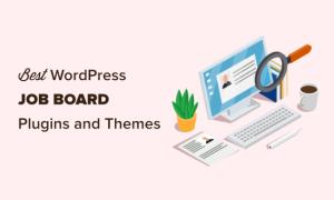 7款常见的WordPress作业板插件和主题