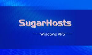 SugarHosts糖果主机美国Windows VPS方案介绍