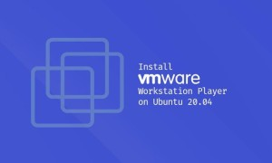 Ubuntu 20.04上安装VMware Workstation Player教程