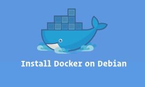 Debian安装Docker教程 Debian安装Docker命令