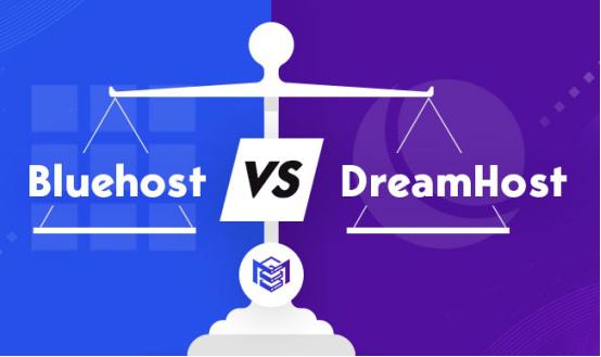 Bluehost和DreamHost对比评测
