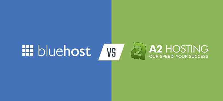 BlueHost和A2Hosting对比评测