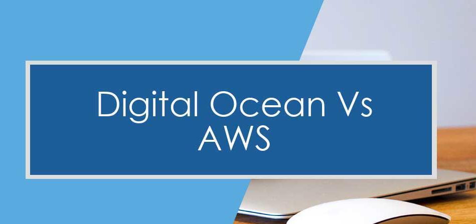 DigitalOcean和AWS对比