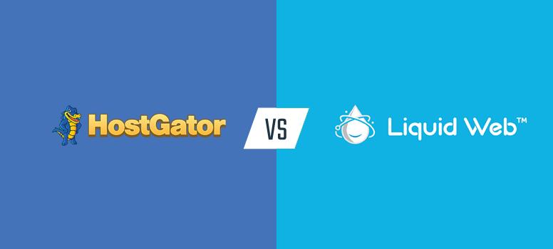 美国主机商Liquid Web和HostGator对比评测